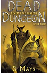 Beneath the Dungeon (Dead Dungeon Book 4) Kindle Edition