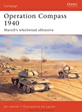 Operation Compass 1940: Wavell's whirlwind offensive (Campaign Book 73)