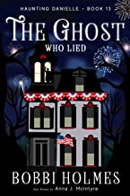 The Ghost Who Lied (Haunting Danielle Book 13)