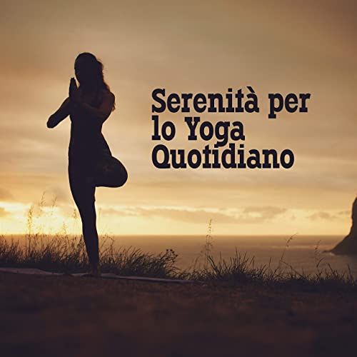 Serenità per lo Yoga Quotidiano: New Age 2019 Natura e ...