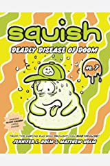 Squish #7: Deadly Disease of Doom Kindle Edition