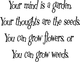 your mind is a garden quote