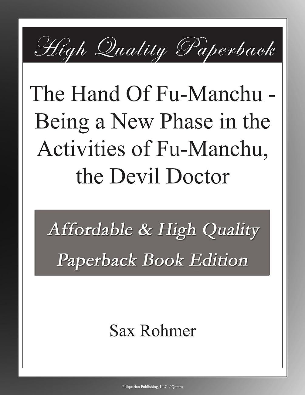 分析的他の場所沼地The Hand Of Fu-Manchu - Being a New Phase in the Activities of Fu-Manchu, the Devil Doctor
