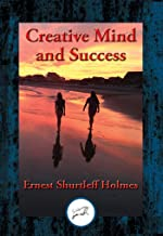 Creative Mind and Success: With Linked Table of Contents