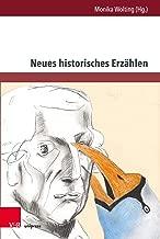 Neues historisches Erzählen (Gesellschaftskritische Literatur – Texte, Autoren und Debatten 1) (German Edition)