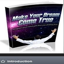 Make Your Dreams Come True Ebook