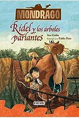 Mondragó. Rídel y los árboles parlantes. Libro 2 (Spanish Edition) Kindle Edition