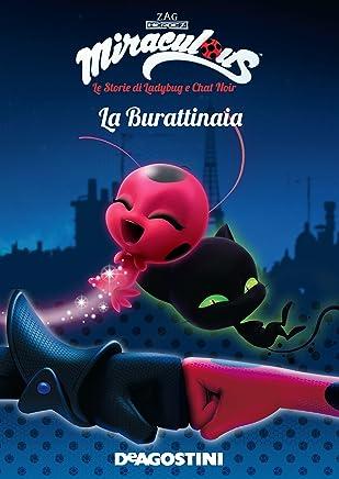La burattinaia (Miraculous: le storie di Ladybug e Chat Noir) (Miracolous Vol. 5)