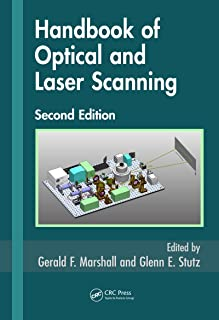 Handbook of Optical and Laser Scanning (Optical Science and Engineering 147)