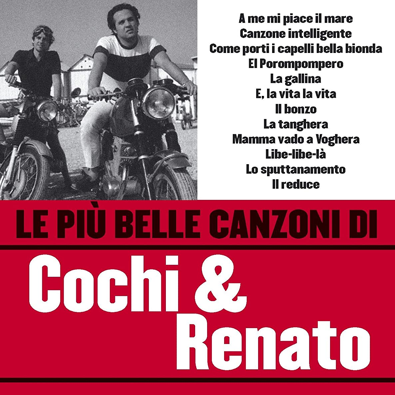 Le più belle canzoni di Cochi & Renato