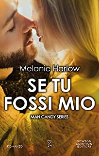 Se tu fossi mio (Man Candy Series Vol. 3)