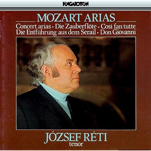 Reti, Jozsef: Mozart Arias von Jozsef Reti bei Amazon Music - Amazon.de