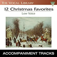 12 Christmas Favorites, Low Voice (Accompaniment Tracks)