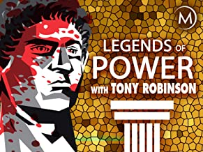 Legends of Power with Tony Robinson