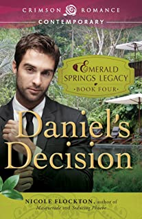 Daniel's Decision: Book 4 in the Emerald Springs Legacy