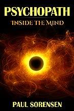 Psychopath: Inside the Mind of a Psychopath (Psychopath, Psychopath Test)