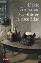 Escribir en la oscuridad (Spanish Edition)