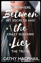 Between the Lies (KelpiesTeen) (English Edition)