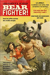 Shirtless Bear Fighter (HiComics) (French Edition)