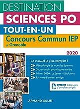 Destination Sciences Po - Concours commun IEP 2020 + Bordeaux + Grenoble: Tout-en-un (French Edition)