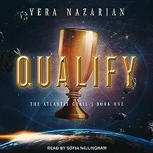 Qualify: Atlantis Grail Series, Book 1