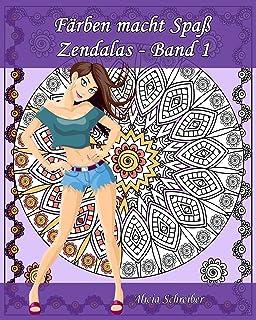 Färben macht Spaß - Zendalas - Band 1: Der Mix aus Mandalas, Doodles, Tangles: Volume 1