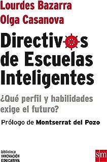 Directivos de escuelas inteligentes : ¿qué perfil y habilidades nos exige el futuro?