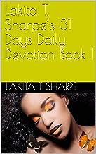 Lakita T. Sharpe's 31 Days Daily Devotion Book 1