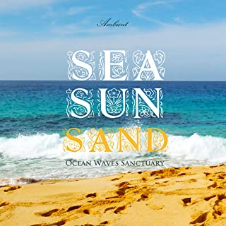 Sea Sun Sand: Ocean Waves Sanctuary Music App