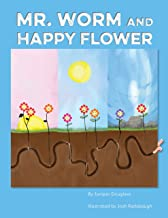 Mr. Worm and Happy Flower (Nature Friends Book 1)