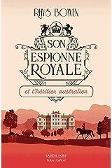 Son Espionne royale et l'héritier australien - Tome 7 Format Kindle