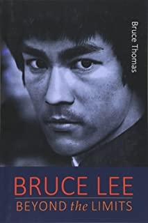 Bruce Lee: Beyond the Limits: ...his teaching for life