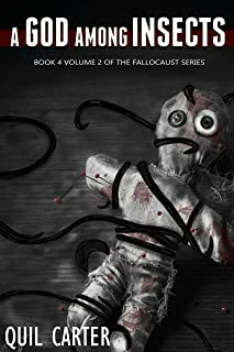 A God Among Insects Volume 2 (The Fallocaust Series Book 4)