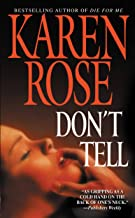 Best karen rose don't tell Reviews