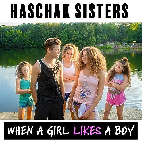 When a Girl Likes a Boy de Haschak Sisters en Amazon Music