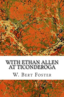 With Ethan Allen at Ticonderoga