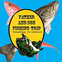 Father and Son Fishing Trip [Explicit]