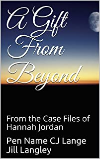 A Gift From Beyond: From the Case Files of Hannah Jordan