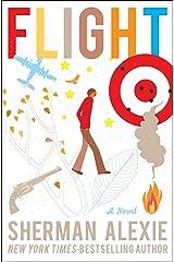 Flight: A Novel Kindle Edition