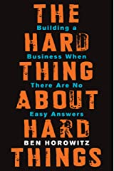 The Hard Thing About Hard Things: Building a Business When There Are No Easy Answers (English Edition) Format Kindle