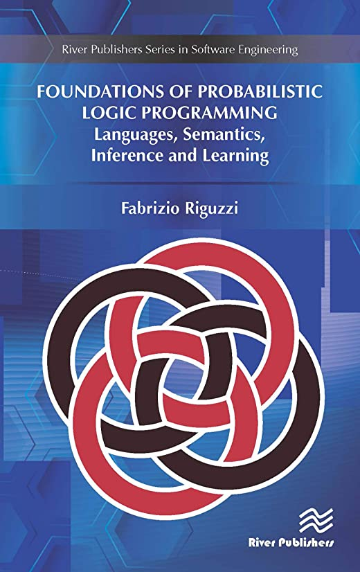 傘流の配列Foundations of Probabilistic Logic Programming: Languages, Semantics, Inference and Learning (English Edition)