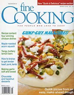 Taunton's Fine Cooking February March 2002 No 49 FOR PEOPLE WHO LOVE TO COOK Recipe Contest: Four Winning Chicken Dishes