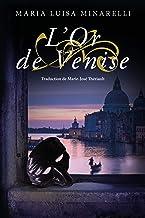 L'Or de Venise (Les mystères de Venise, 2)