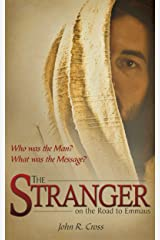 The Stranger on the Road to Emmaus: Who was the Man? What was the Message? (English Edition) Format Kindle