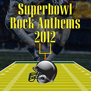 Superbowl Rock Anthems 2012
