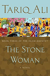 The Stone Woman: A Novel (The Islam Quintet Book 3)