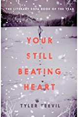 Your Still Beating Heart Kindle Edition