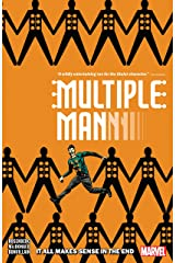 Multiple Man: It All Makes Sense In The End (Multiple Man (2018) Book 1) Kindle Edition