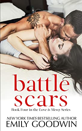 Battle Scars (Love is Messy Book 4)