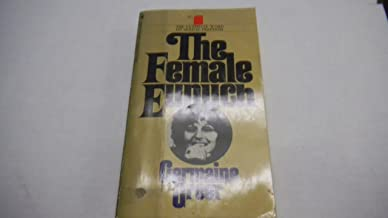 "The Female Eunuch""ultimate World on Sexual Freedom"" Adult Book By Germaine Greer 1970"